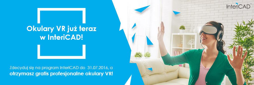 Promocja: Okulary VR już teraz w InteriCAD!