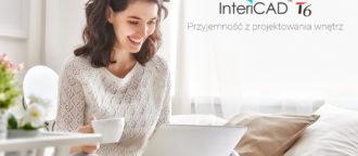 InteriCAD T6 - Przyjemność z projektowania wnętrz