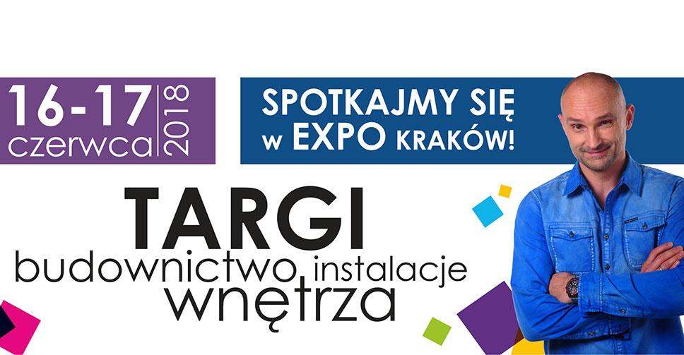 Odwiedź nas na Małopolskich Targach Nowych Technologii w Budownictwie, Instalacji i Wyposażeniu Wnętrz