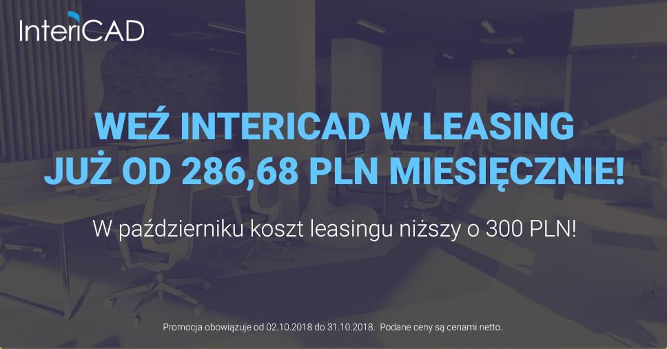 Weź InteriCAD T6 w leasing już od 286,68 PLN miesięcznie!