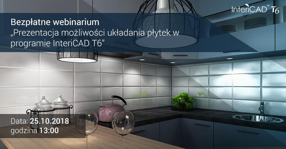 Webinarium: Prezentacja możliwości układania płytek w programie InteriCAD T6